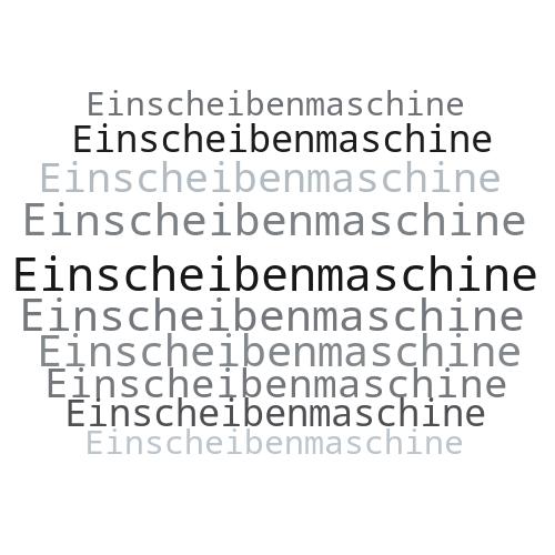 Einscheibenmaschine